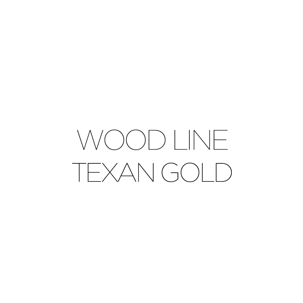 WOOD LINE TEXAN GOLD--07
